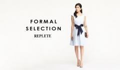 FORMAL SELECTION -REPLETE-のセールをチェック