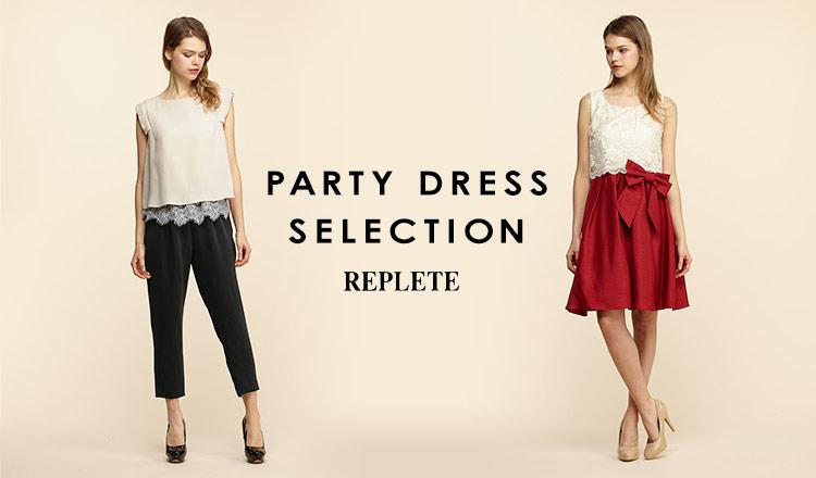 PARTY DRESS SELECTION -REPLETE-のセールをチェック