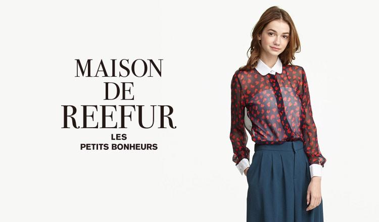 MAISON DE REEFURのセールをチェック